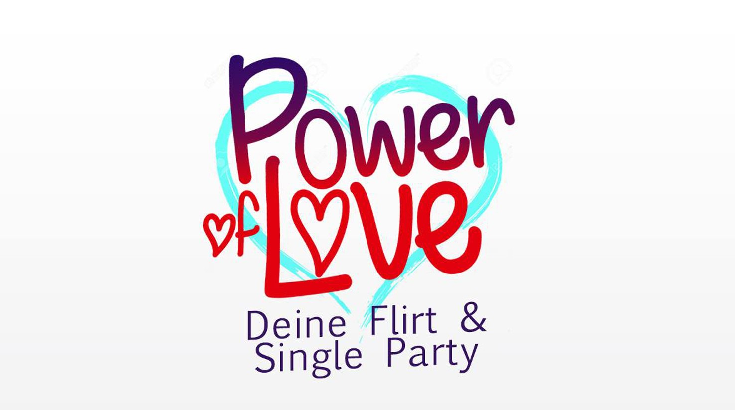 Flirt und Single Party - Power of Love